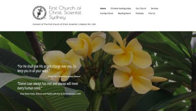 Leah's … proposal for a new web design, with a timeline, provided to our members a new focus with a questionnaire requiring our committee to expand on the needs of our church, our members, families with Sunday School children, our neighbourhood on the edge of the CBD together with a technical focus on ensuring the display works clearly on any device, particularly on a smart phone.  Leah's technical skills, understanding of copyright requirements, artistic layouts and spiritual ideas flawlessly enhanced our new website complete with inviting links providing practical and uplifting connections for everyone. Our sincere thanks to Leah, who patiently enlarged our expectations, and provided assisted guidance for our church's ability to self-perform future updates, delivering this inspirational website for First Church of Christ Scientist, Sydney.  Thank you Leah, from Web Content Committee at First Church, Sydney, David, Diana, Jean and Jennifer Website: ChristianScience.org.au